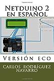 img - for Netduino 2 en espa ol: Versi n eco (Spanish Edition) book / textbook / text book