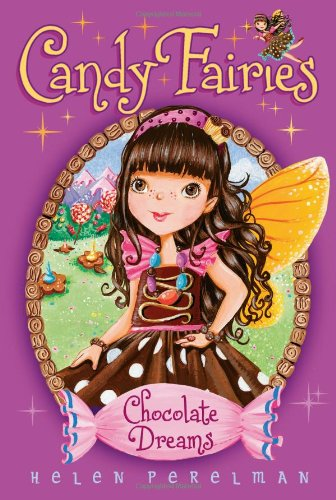 Chocolate Dreams (Candy Fairies)