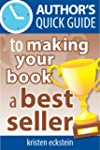 Author's Quick Guide to Making Your B...
