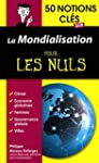 50 notions cl�s sur la mondialisation...