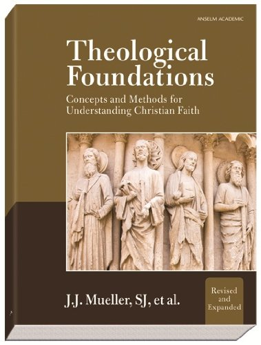 Theological Foundations: Concepts and Methods for...