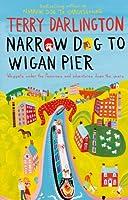Narrow Dog to Wigan Pier