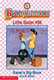 Karen's Big Move (The Baby-Sitters Club Little Sister) (0590065947) by Martin, Ann M.