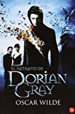 Oscar Wilde El Retrato de Dorian Gray = The Picture of Dorian Gray