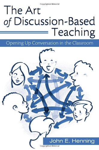 Classroom Design For Discussion Based Teaching : The art of discussion based teaching opening up