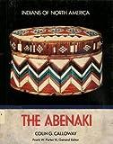 The Abenaki (Indians of North America)