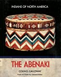 img - for The Abenaki (Indians of North America) book / textbook / text book