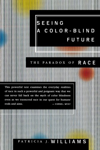 Patricia Williams, Seeing a Colorblind Future