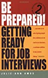 img - for Be Prepared!: Getting Ready for Job Interviews book / textbook / text book