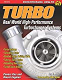 Turbo: Real-World High-Performance Turbocharger Systems (S-A Design)