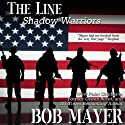 Black Ops: The Line (       UNABRIDGED) by Bob Mayer Narrated by Steven Cooper