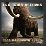 Gros Mammoth Album