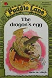 The Dragon's Egg (Puddle Lane) (0721409296) by McCullagh, S.