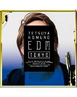 TETSUYA KOMURO EDM TOKYO