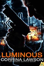 Luminous: Phoenix Institute, Book 2