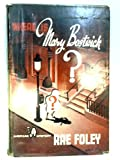 img - for Where is Mary Bostwick book / textbook / text book