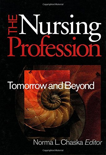 The Nursing Profession: Tomorrow and Beyond