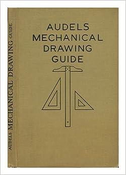 audels mechanical drawing guide: audel staff: amazon.com ... hvac drawing book