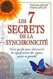 Les 7 secrets de la synchronicité