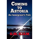 Coming to Astoria: An Immigrant's Tale