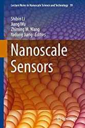 Nanoscale Sensors (Lecture Notes in Nanoscale Science and Technology) from Springer