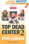 Top Dead Center 2: Racing and Wrenchi...