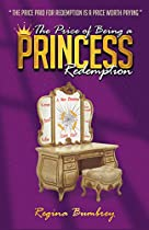 The Price Of Being A Princess: Redemption