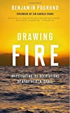 img - for Drawing Fire: Investigating the Accusations of Apartheid in Israel book / textbook / text book