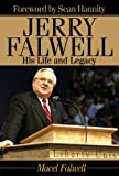 img - for Jerry Falwell: His Life and Legacy book / textbook / text book