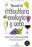 Manual de viticultura, enología y cata