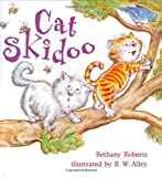 Cat Skidoo (0805067108) by Roberts, Bethany