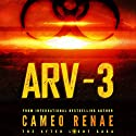 ARV-3 Audiobook by Cameo Renae Narrated by Erin Moon