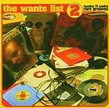 echange, troc Compilation - The Want List /Vol.2