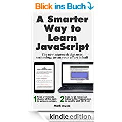 A Smarter Way to Learn JavaScript: The new approach that uses technology to cut your effort in half (English Edition)