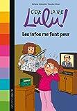 """Afficher """"C'est la vie Lulu ! n° 22<br /> Les infos me font peur"""""""