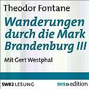 Wanderungen durch die Mark Brandenburg III | Theodor Fontane