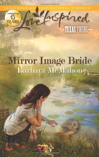Image of Mirror Image Bride (Love Inspired, Texas Twins)