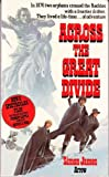 Across The Great Divide (0099189402) by James, Simon