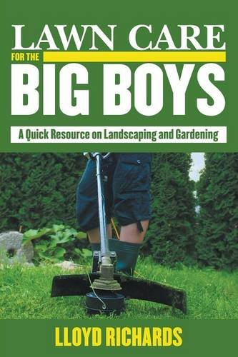lawn-care-for-the-big-boys-a-quick-resource-on-landscaping-and-gardening