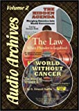 img - for World Without Cancer; the Story of Vitamin B17 / The Hidden Agenda / The Law (Audio Archives 2) book / textbook / text book