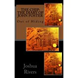 The Chip: The Diary of John Foster (The Chip: Diaries)