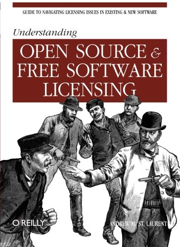 Understanding Open Source And Free Software Licensing