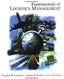 Fundamentals of Logistics Management (Irwin/McGraw-Hill Series in Marketing)