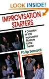 Improvisation Starters: A Collection of 900 Improvisation Situations for the Theater