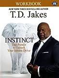 INSTINCT Christian Study Guide (UMI): A Christian Workbook companion to INSTINCT: The Power to Unleash Your Inborn Drive