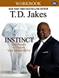 img - for INSTINCT Christian Study Guide (UMI): A Christian Workbook companion to INSTINCT: The Power to Unleash Your Inborn Drive book / textbook / text book