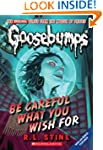Goosebumps #7: Be Careful What You Wi...