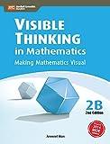 Visible Thinking in Mathematics, 2B