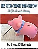 The Retro Budget Prescription: Skillful Personal Planning