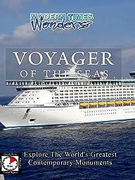 Modern Times Wonders VOYAGER OF THE SEAS